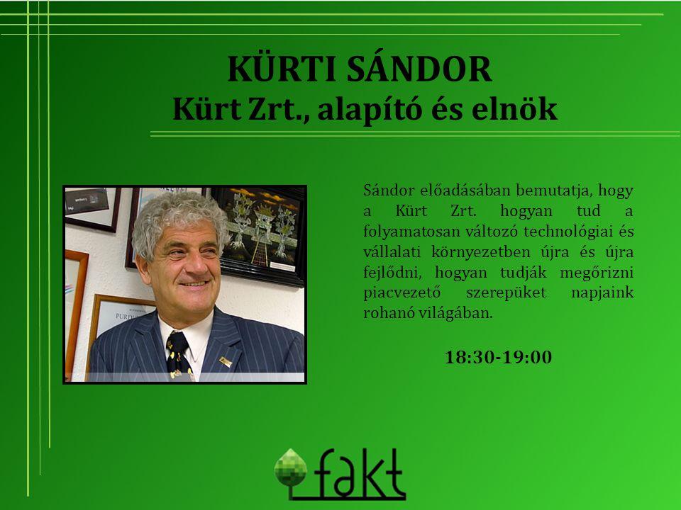 Kürt Zrt., alapító és elnök