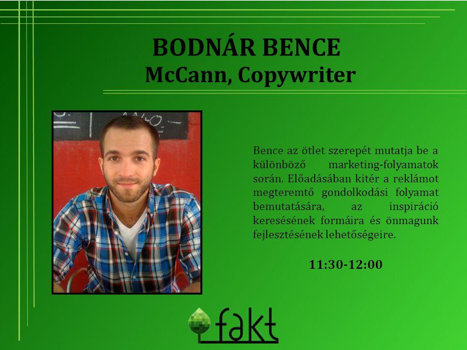 Bodnár Bence McCann, Copywriter 11:30-12:00