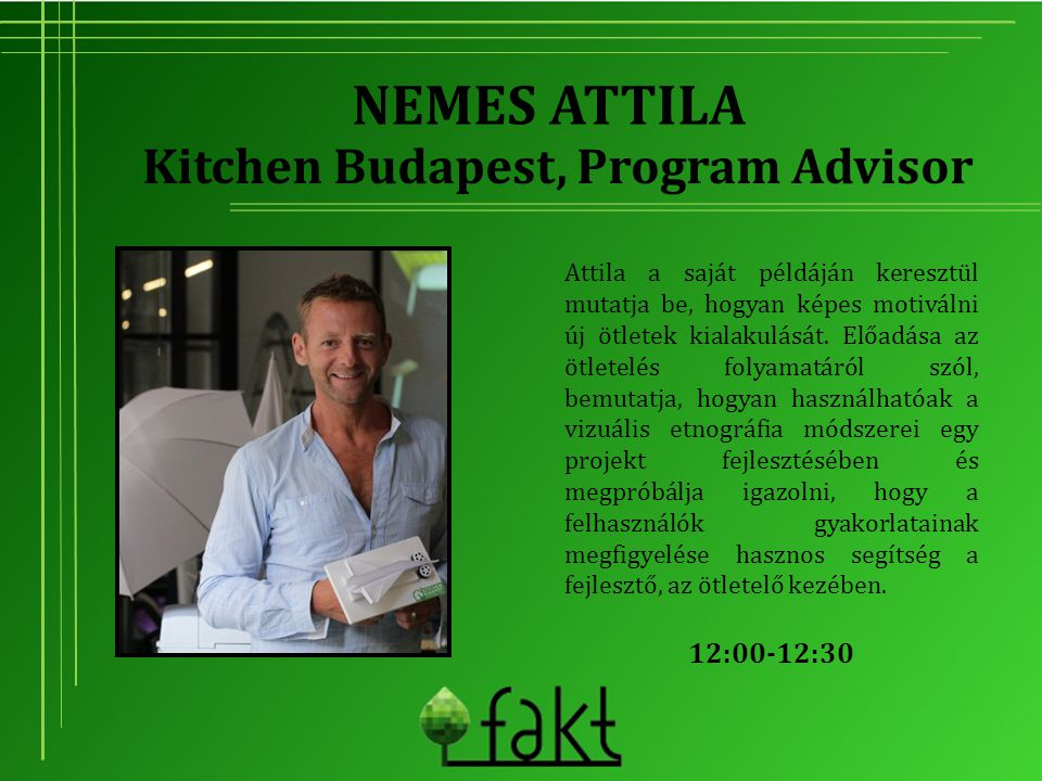 Kitchen Budapest, Program Advisor