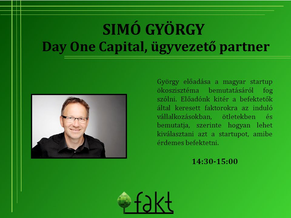Day One Capital, ügyvezető partner