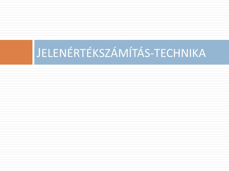 JELENÉRTÉKSZÁMÍTÁS-TECHNIKA
