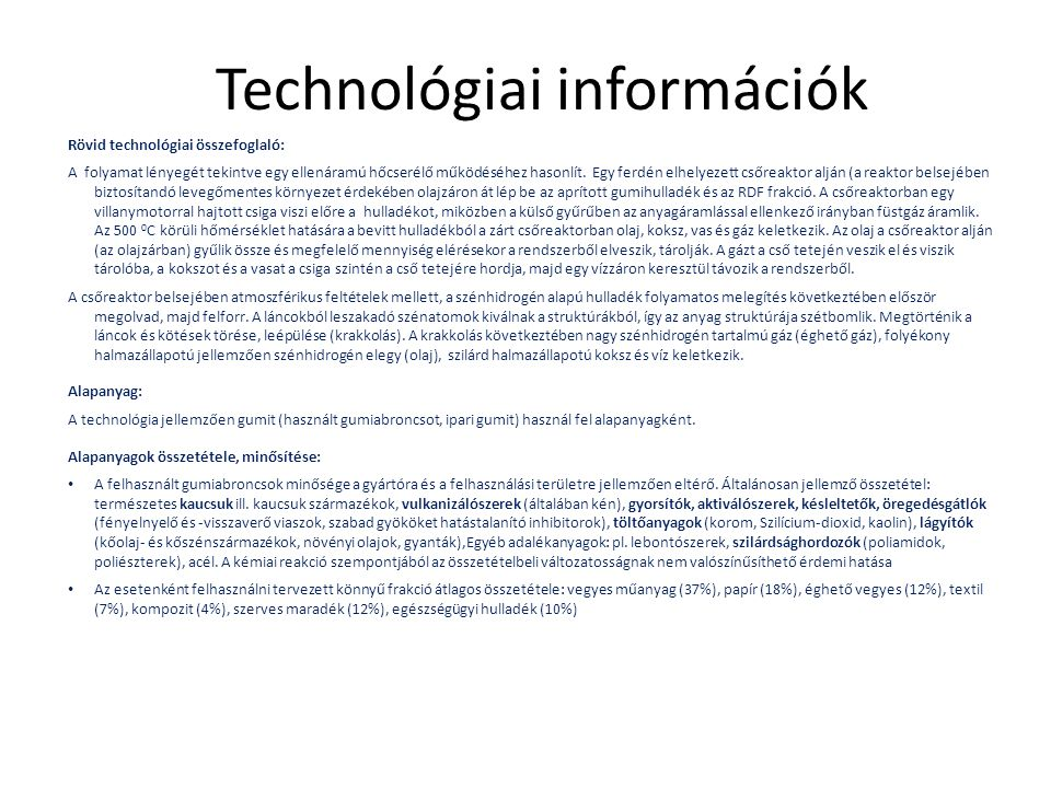 Technológiai információk