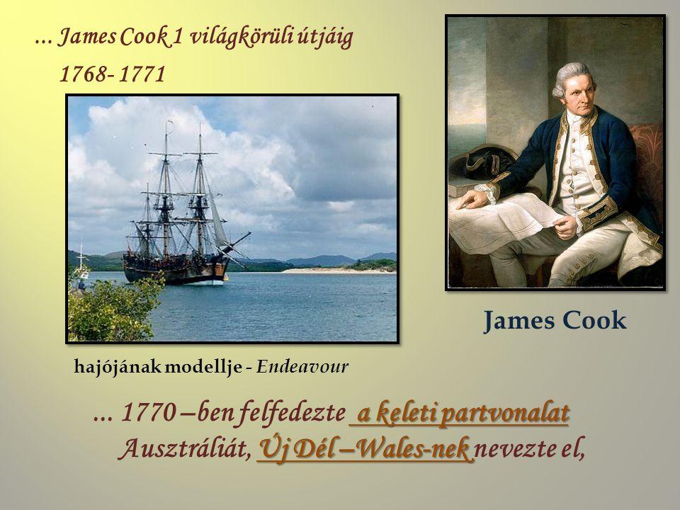... 1770 –ben felfedezte a keleti partvonalat