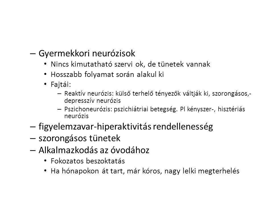 Gyermekkori neurózisok
