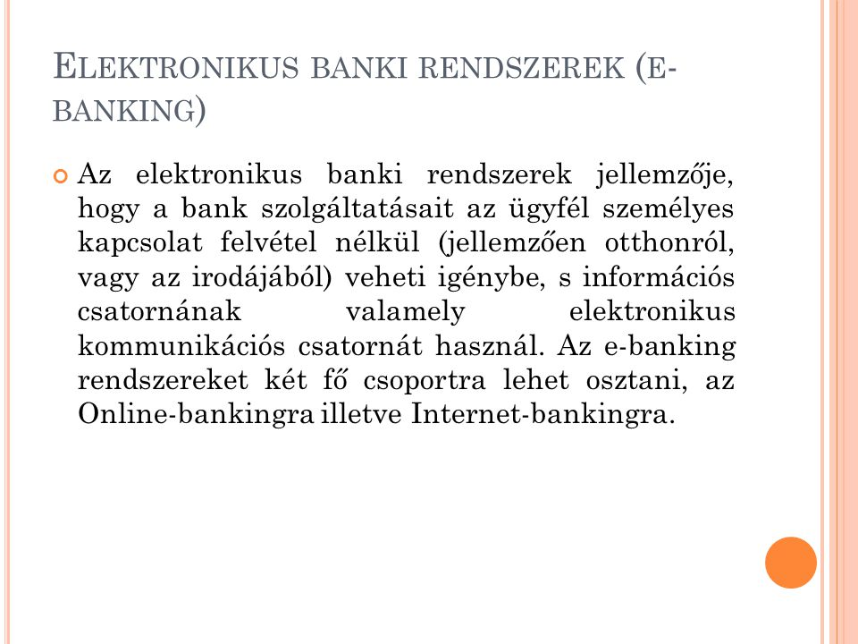 Elektronikus banki rendszerek (e-banking)