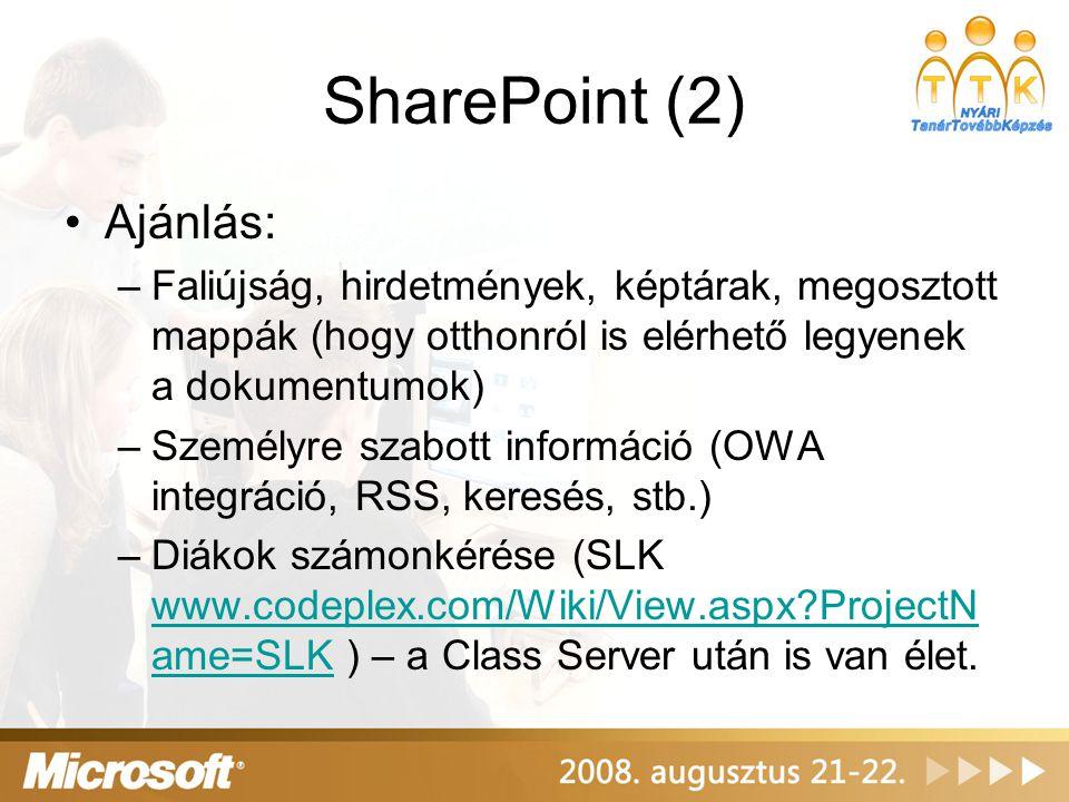 SharePoint (2) Ajánlás: