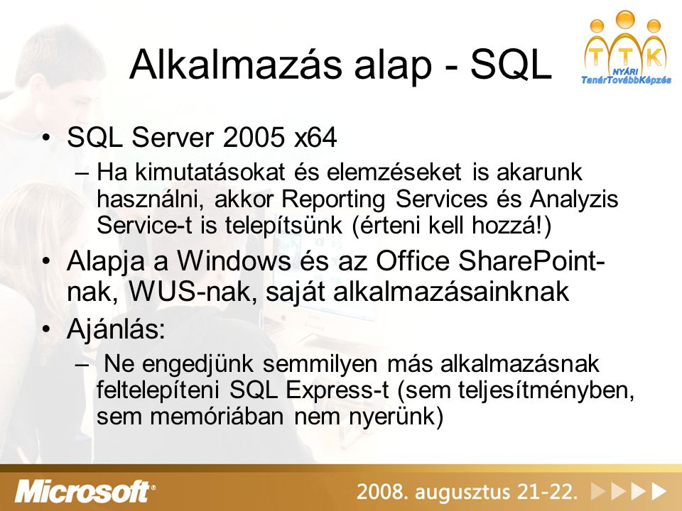 Alkalmazás alap - SQL SQL Server 2005 x64