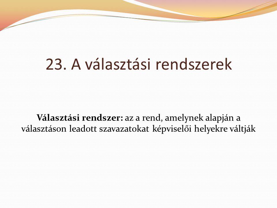 23. A választási rendszerek