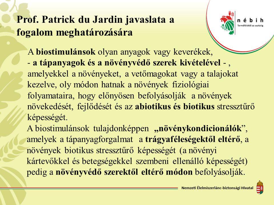 Prof. Patrick du Jardin javaslata a fogalom meghatározására