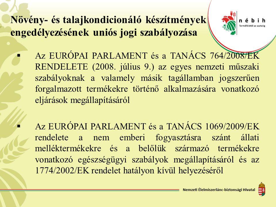 Növény- és talajkondicionáló készítmények engedélyezésének uniós jogi szabályozása
