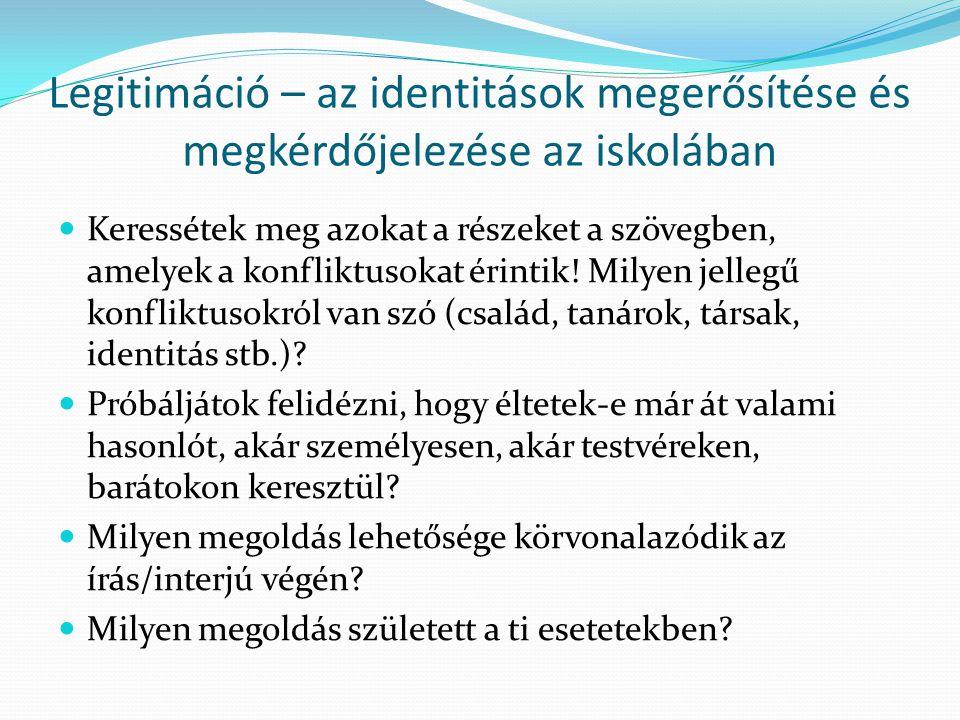 Legitimáció – az identitások megerősítése és megkérdőjelezése az iskolában