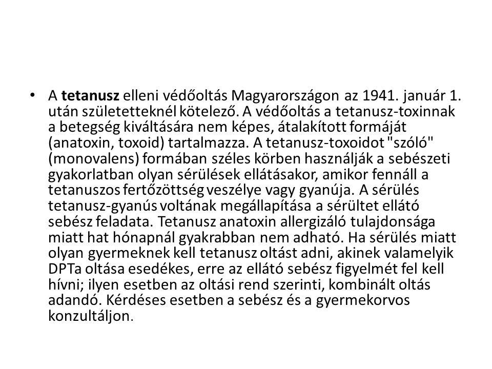 A tetanusz elleni védőoltás Magyarországon az 1941. január 1