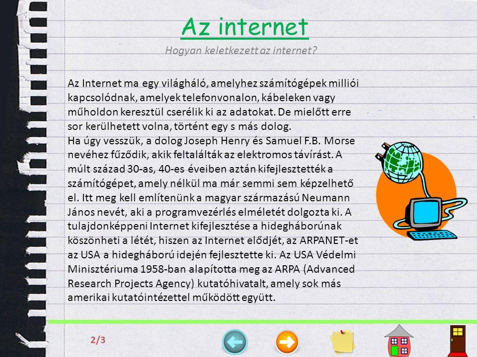 Az internet Hogyan keletkezett az internet