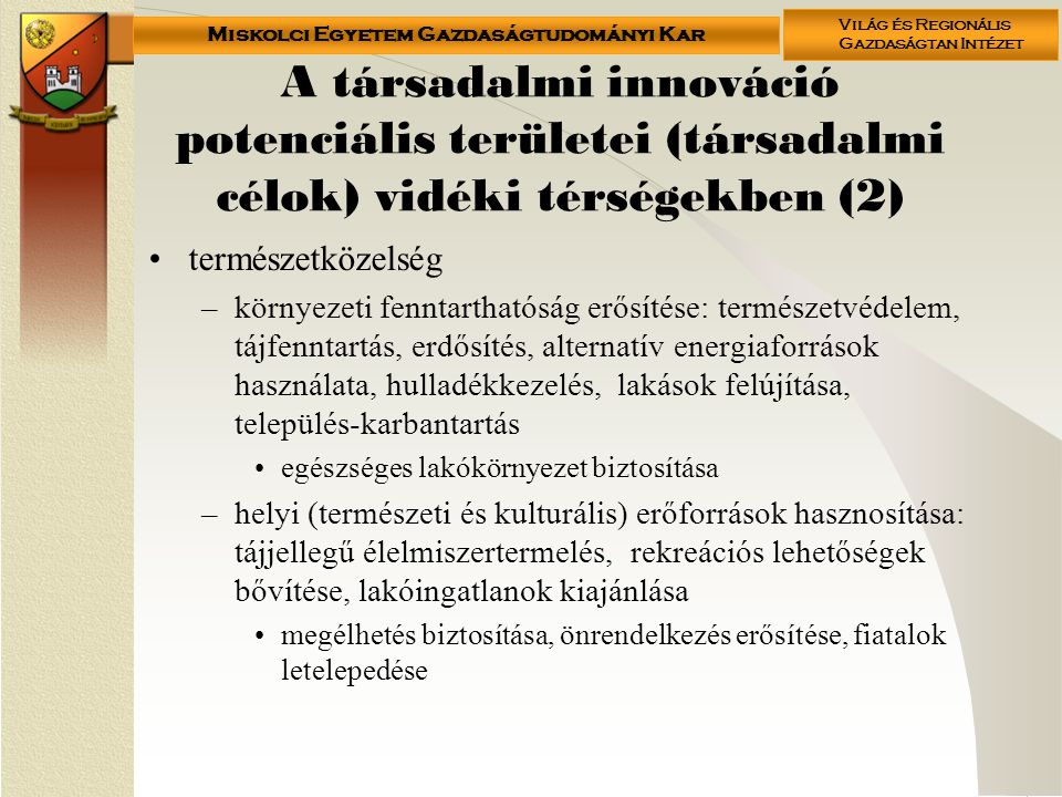 A társadalmi innováció potenciális területei (társadalmi célok) vidéki térségekben (2)