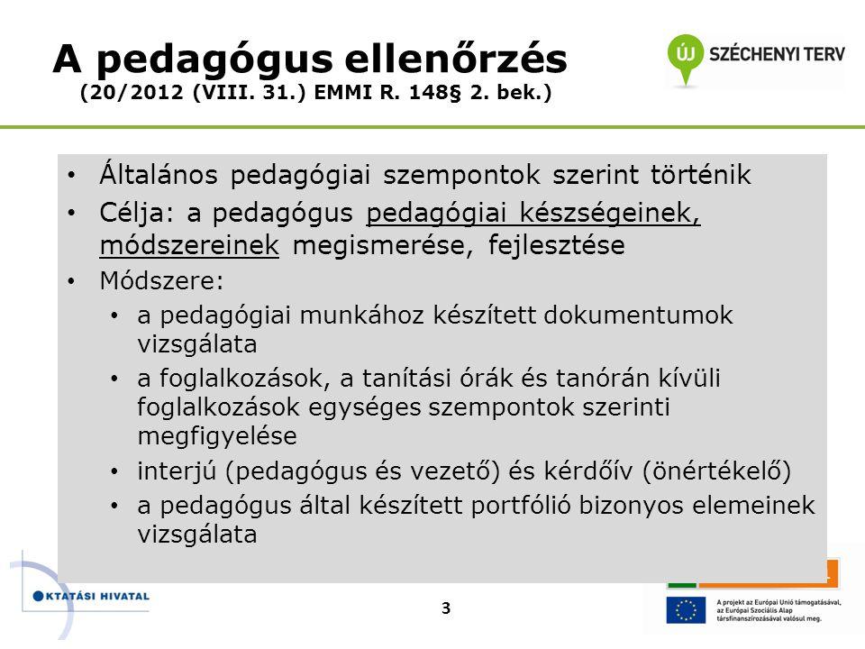 A pedagógus ellenőrzés (20/2012 (VIII. 31.) EMMI R. 148§ 2. bek.)