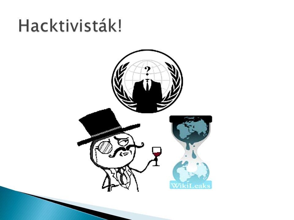 Hacktivisták!