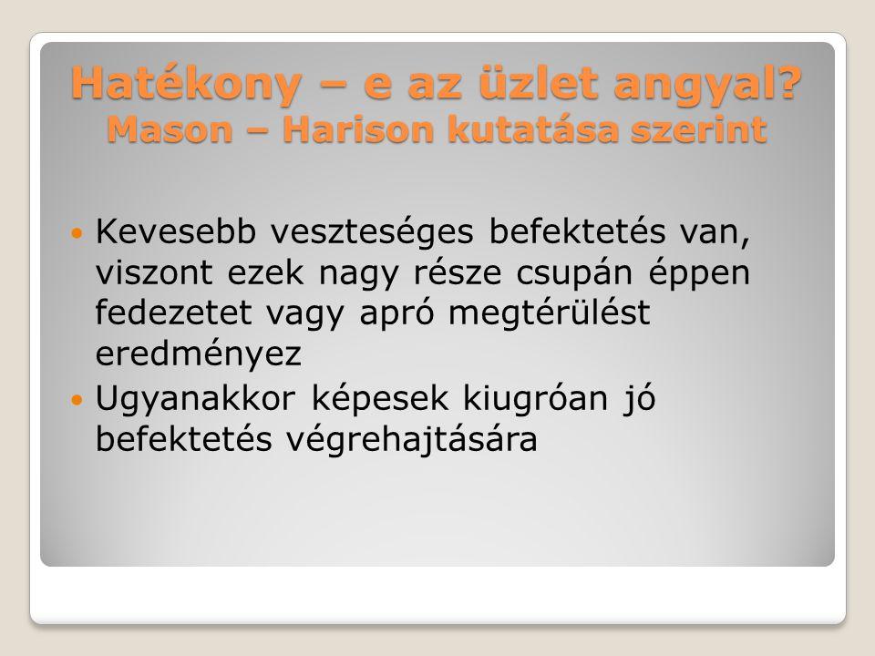 Hatékony – e az üzlet angyal Mason – Harison kutatása szerint