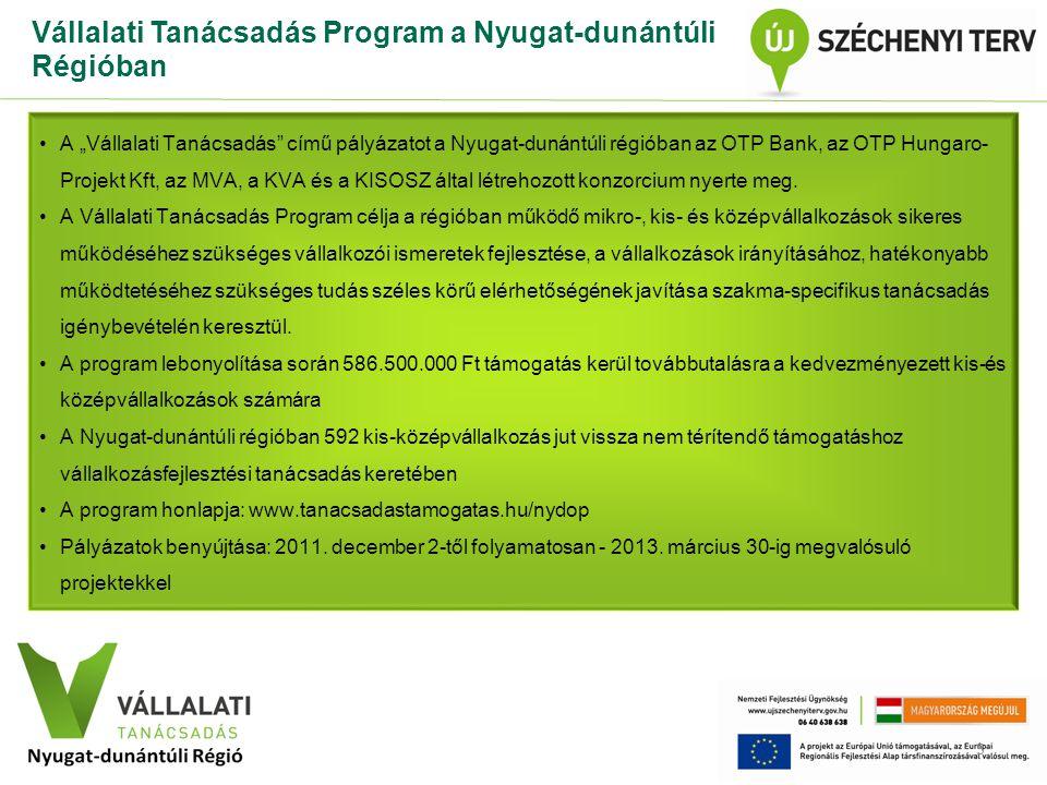 Vállalati Tanácsadás Program a Nyugat-dunántúli Régióban