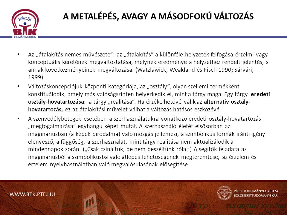 A METALÉPÉS, AVAGY A MÁSODFOKÚ VÁLTOZÁS