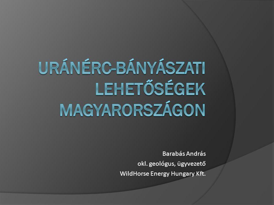 Uránérc-bányászati lehetőségek Magyarországon
