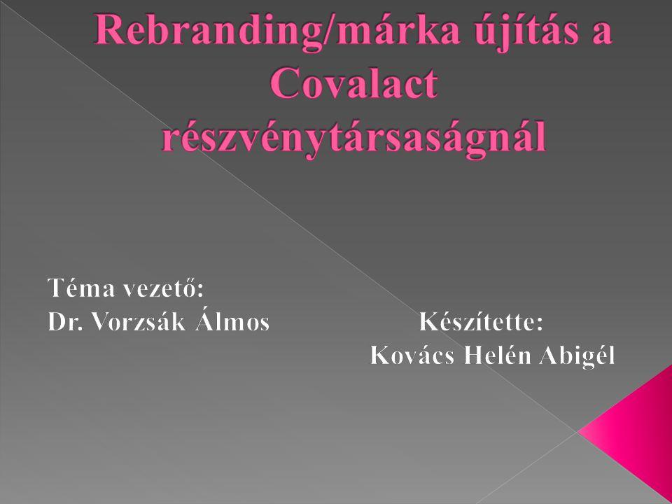 Rebranding/márka újítás a Covalact részvénytársaságnál