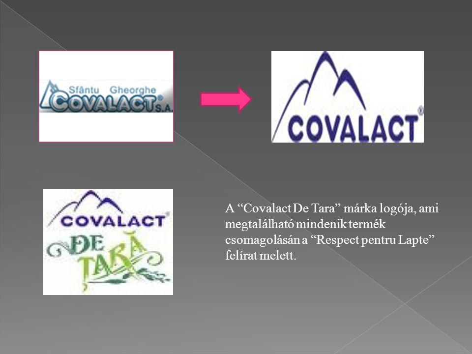 A Covalact De Tara márka logója, ami megtalálható mindenik termék csomagolásán a Respect pentru Lapte felírat melett.