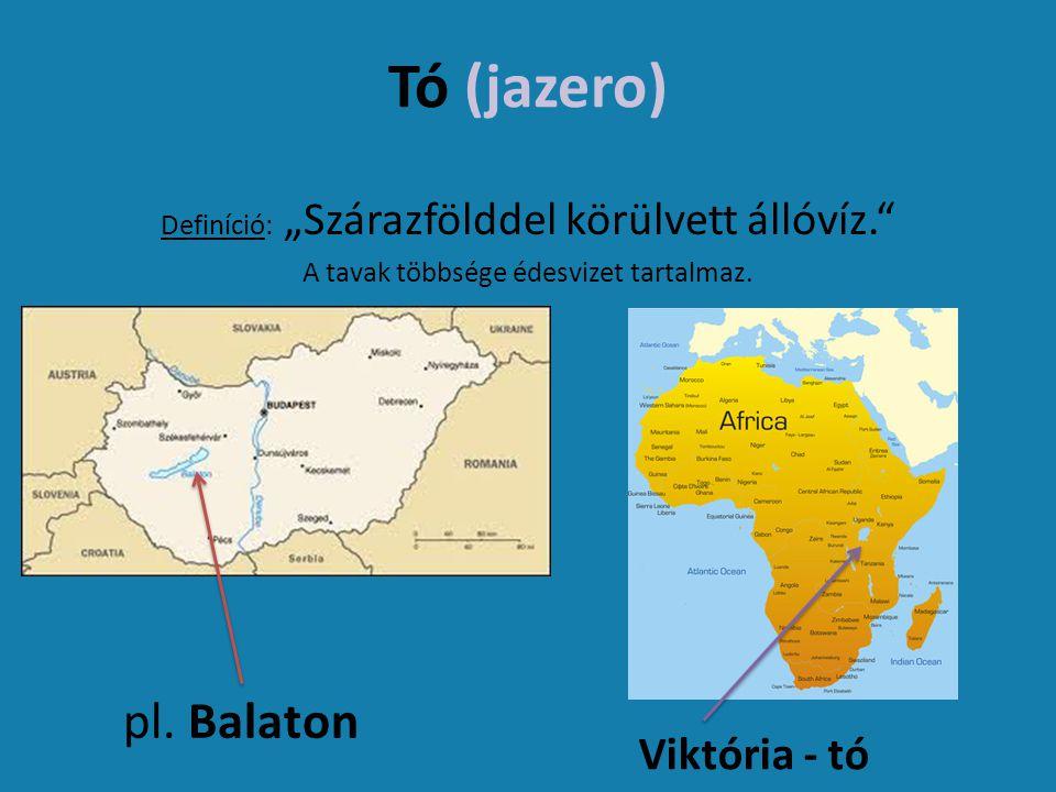 Tó (jazero) pl. Balaton Viktória - tó