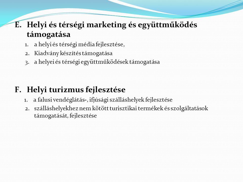 Helyi és térségi marketing és együttműködés támogatása