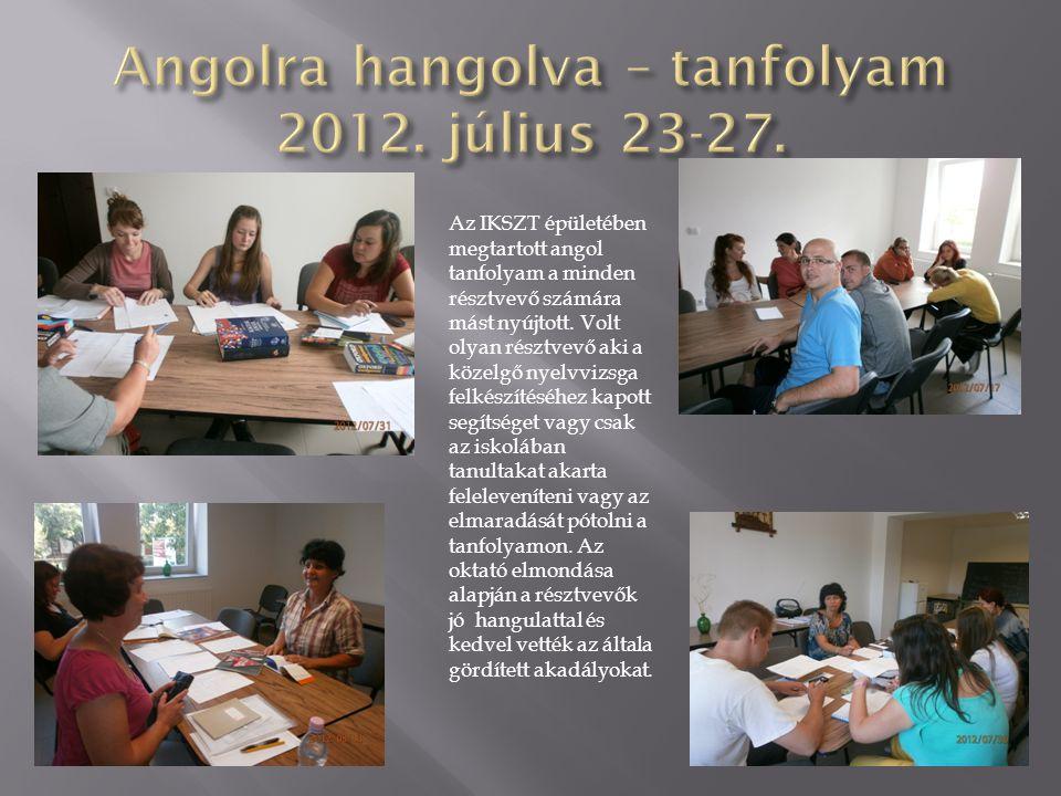 Angolra hangolva – tanfolyam 2012. július 23-27.