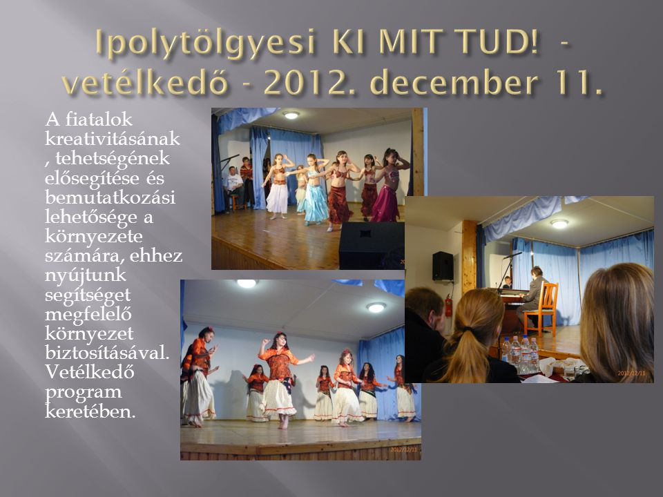 Ipolytölgyesi KI MIT TUD! - vetélkedő - 2012. december 11.