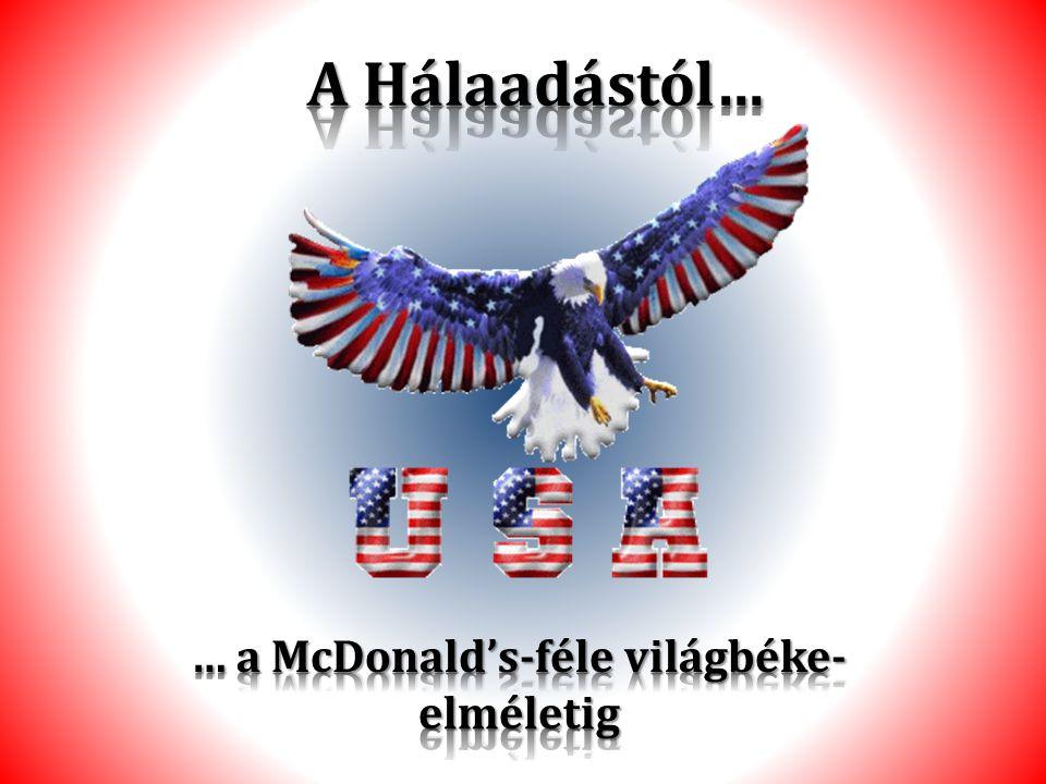 … a McDonald's-féle világbéke- elméletig