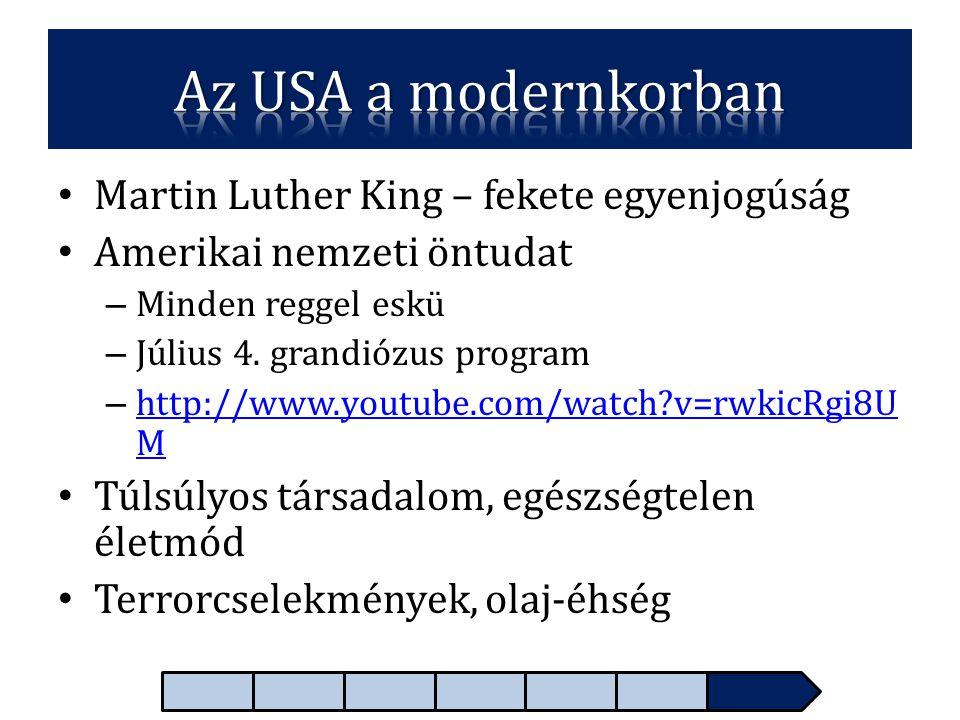 Az USA a modernkorban Martin Luther King – fekete egyenjogúság