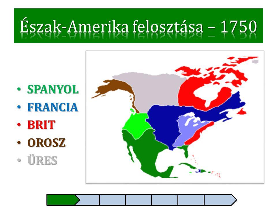 Észak-Amerika felosztása – 1750