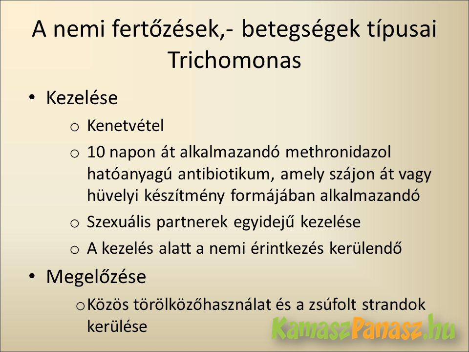 A nemi fertőzések,- betegségek típusai Trichomonas