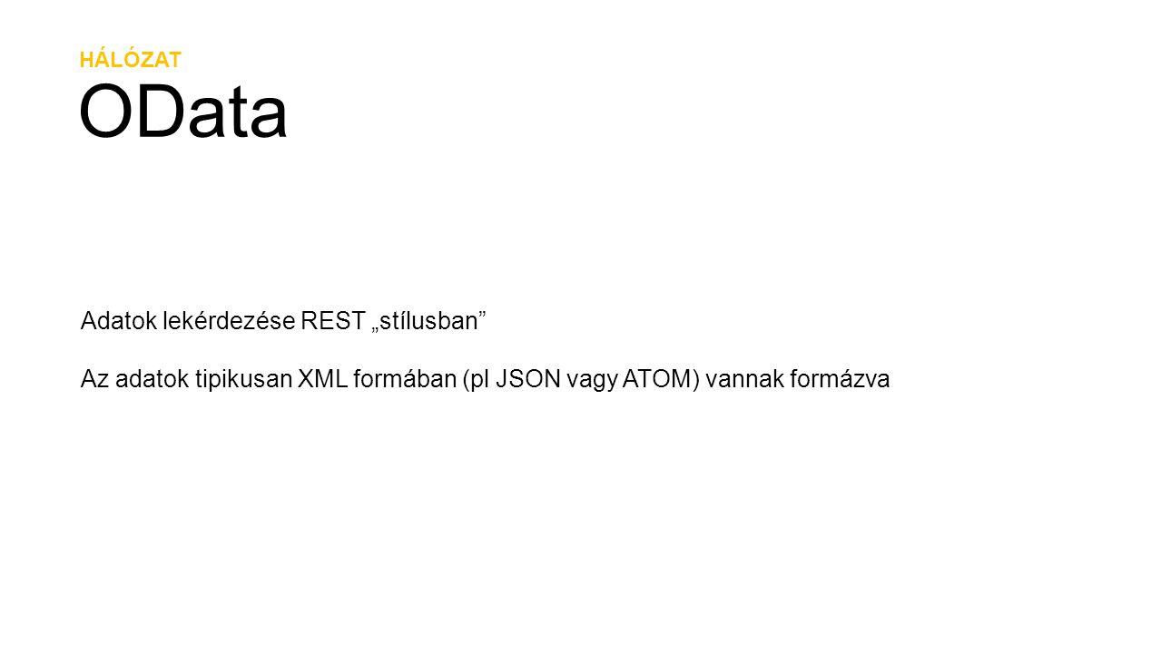 """OData Adatok lekérdezése REST """"stílusban"""