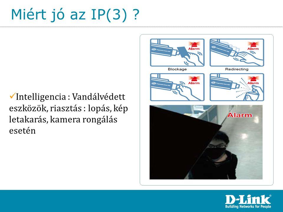 Miért jó az IP(3) Intelligencia : Vandálvédett