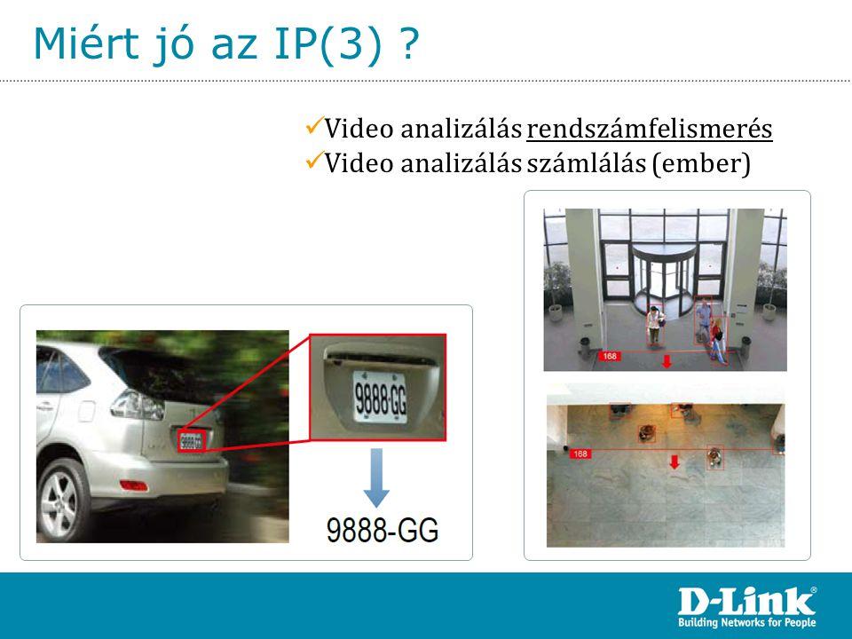 Miért jó az IP(3) Video analizálás rendszámfelismerés