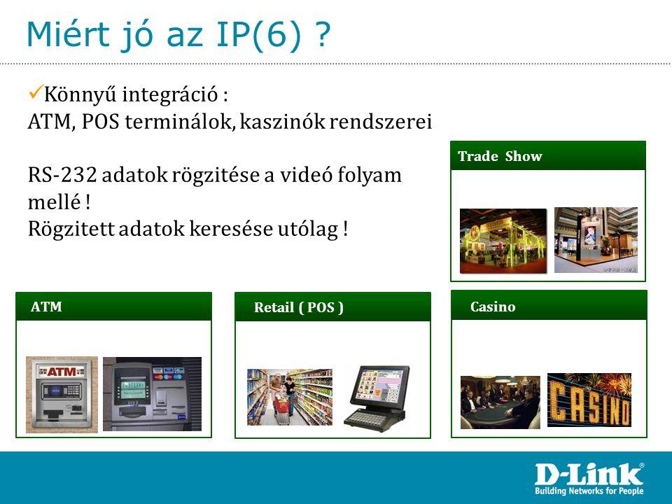 Miért jó az IP(6) Könnyű integráció :