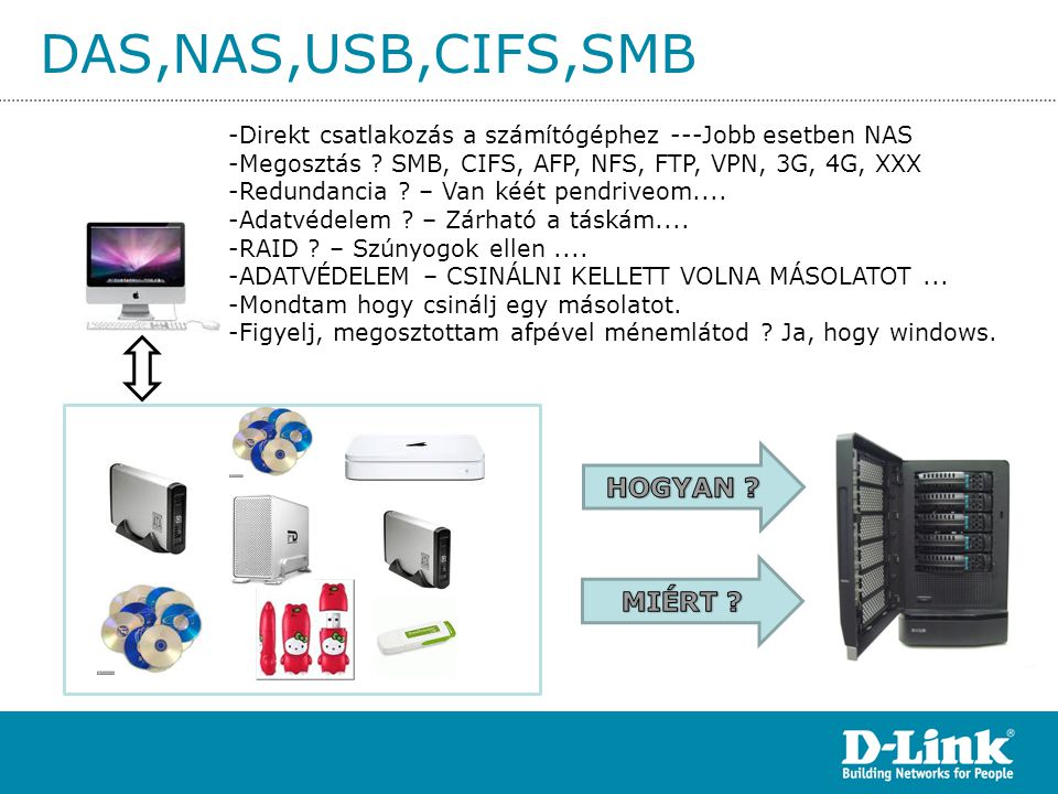 DAS,NAS,USB,CIFS,SMB HOGYAN MIÉRT