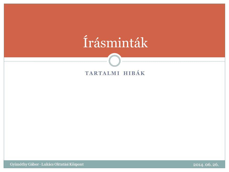 Írásminták Tartalmi hibák 2017.04.03.