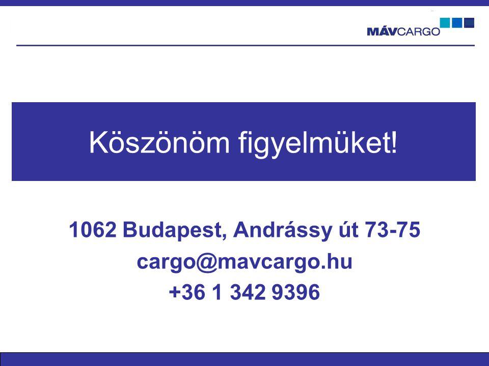 1062 Budapest, Andrássy út 73-75 cargo@mavcargo.hu +36 1 342 9396
