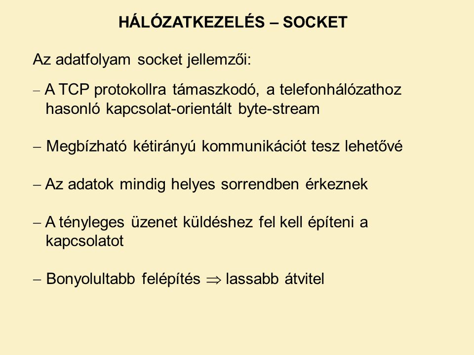HÁLÓZATKEZELÉS – SOCKET