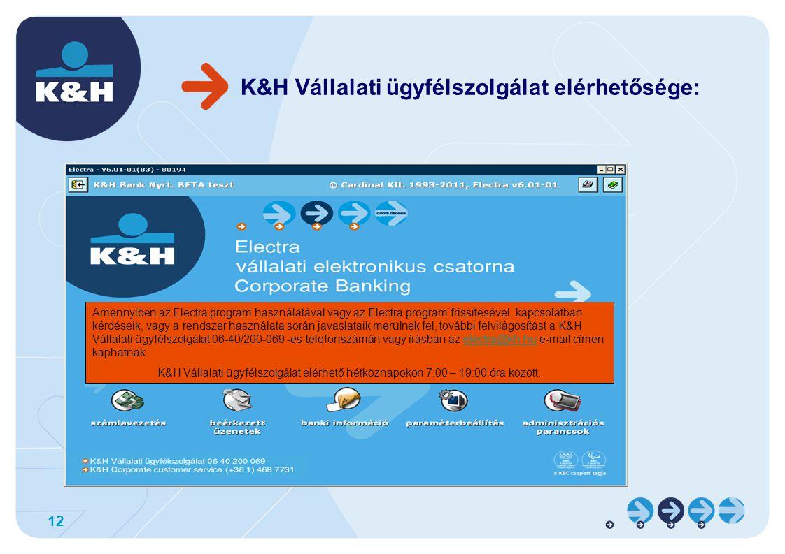 K&H Vállalati ügyfélszolgálat elérhetősége: