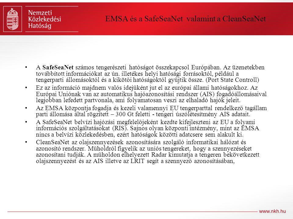 EMSA és a SafeSeaNet valamint a CleanSeaNet