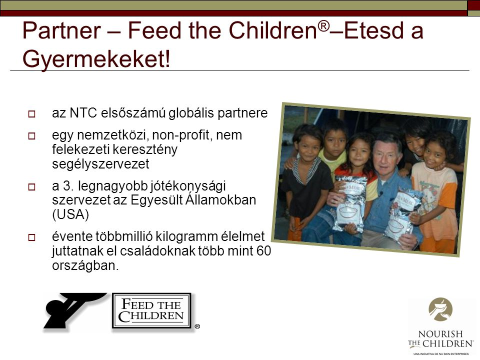 Partner – Feed the Children®–Etesd a Gyermekeket!