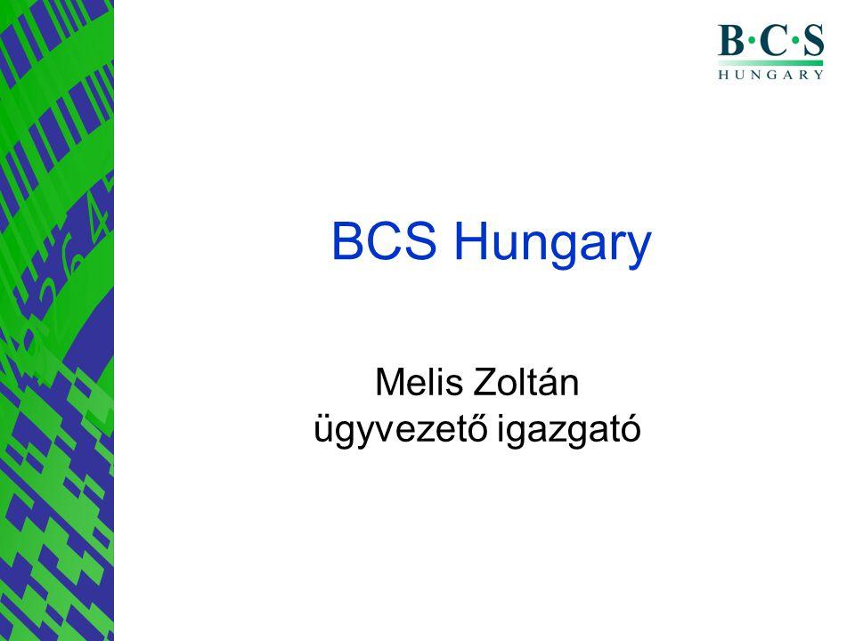 BCS Hungary Melis Zoltán ügyvezető igazgató