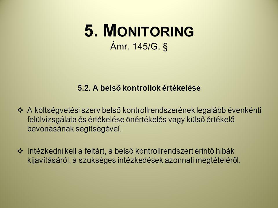 5.2. A belső kontrollok értékelése