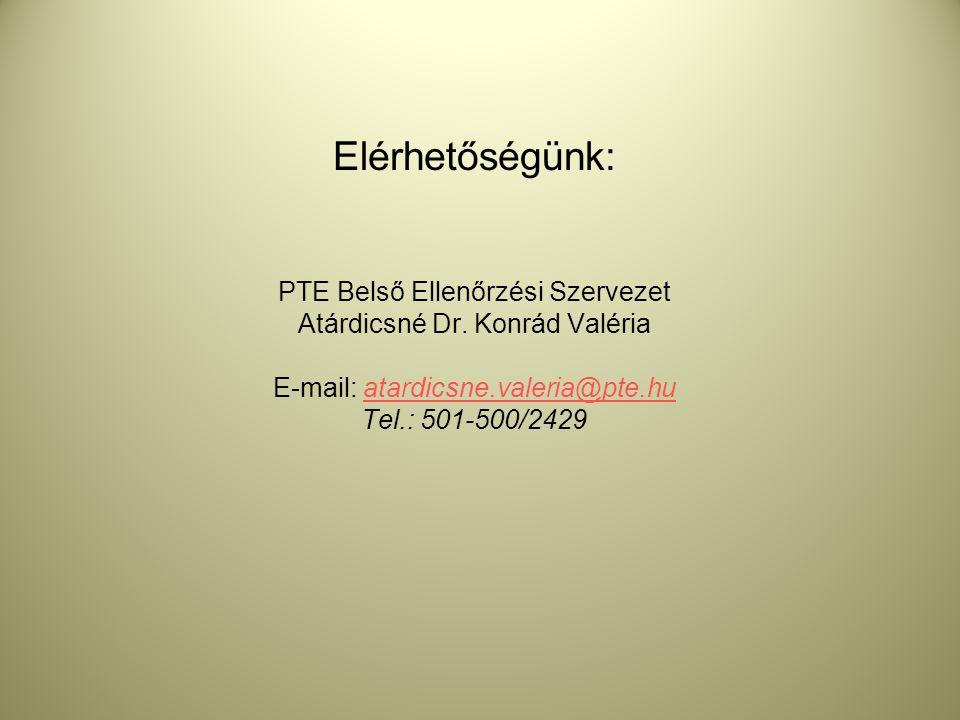 Elérhetőségünk: PTE Belső Ellenőrzési Szervezet Atárdicsné Dr
