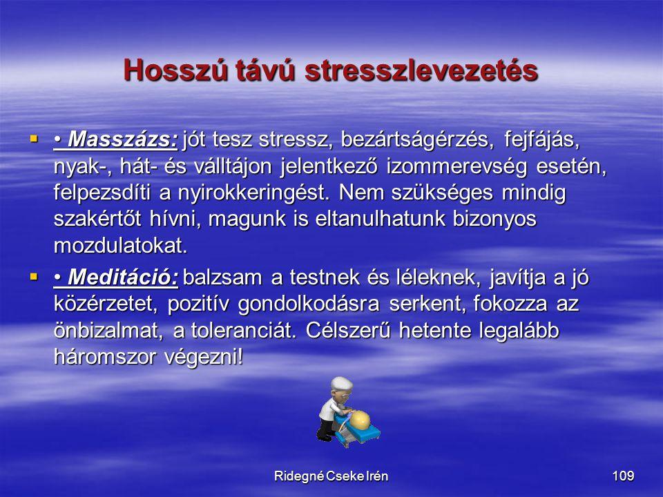 Hosszú távú stresszlevezetés