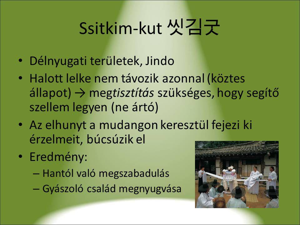Ssitkim-kut 씻김굿 Délnyugati területek, Jindo